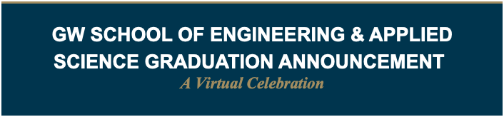 GW School of Engineering and Applied Science Graduation Announcement
